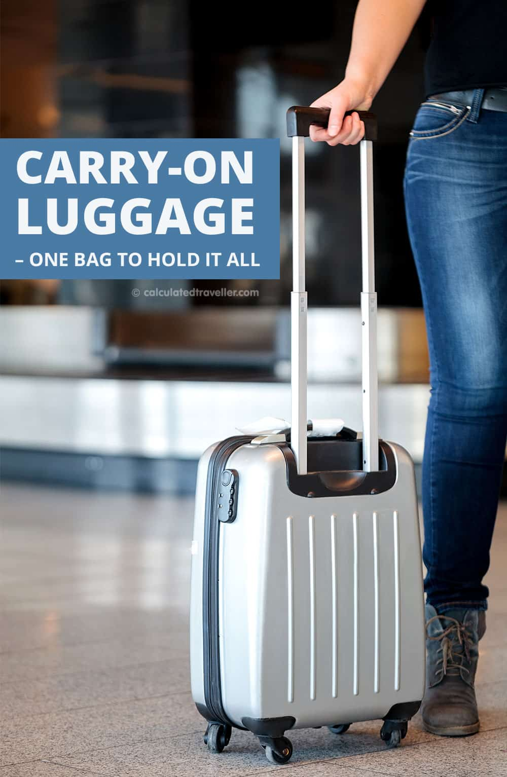 Carry-On Luggage – One Bag to Hold it All. A luggage shopping guide by Calculated Traveller Magazine. #CarryOn #shopping #guide #travel #luggage
