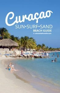 A Guide to Curacao Beaches Sun, Surf and Sand by Calculated Traveller | #Curacao #Caribbean #travel #beach