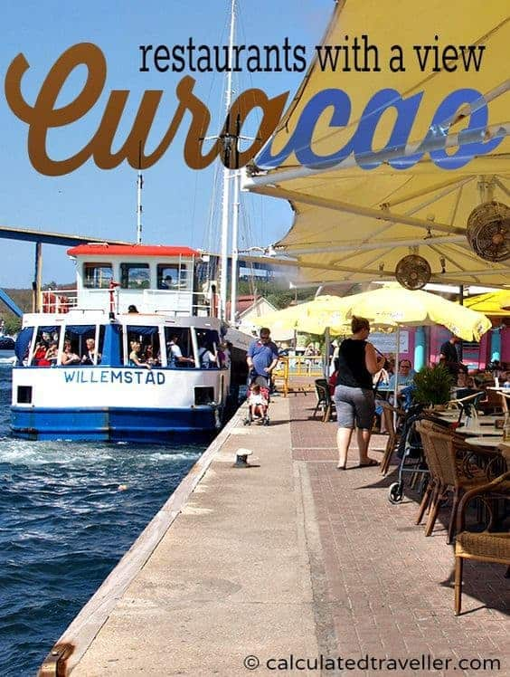 Curacao Restaurants with a View by Calculated Traveller