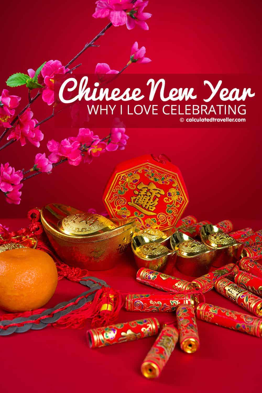 Why I Love Celebrating Chinese New Year, Even Though I'm Not Chinese! Calculated Traveller | #Chinese #celebration #NewYear #HongKong
