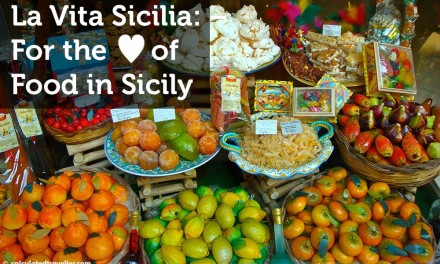 La Vita Sicilia – For the Love of Food in Sicily