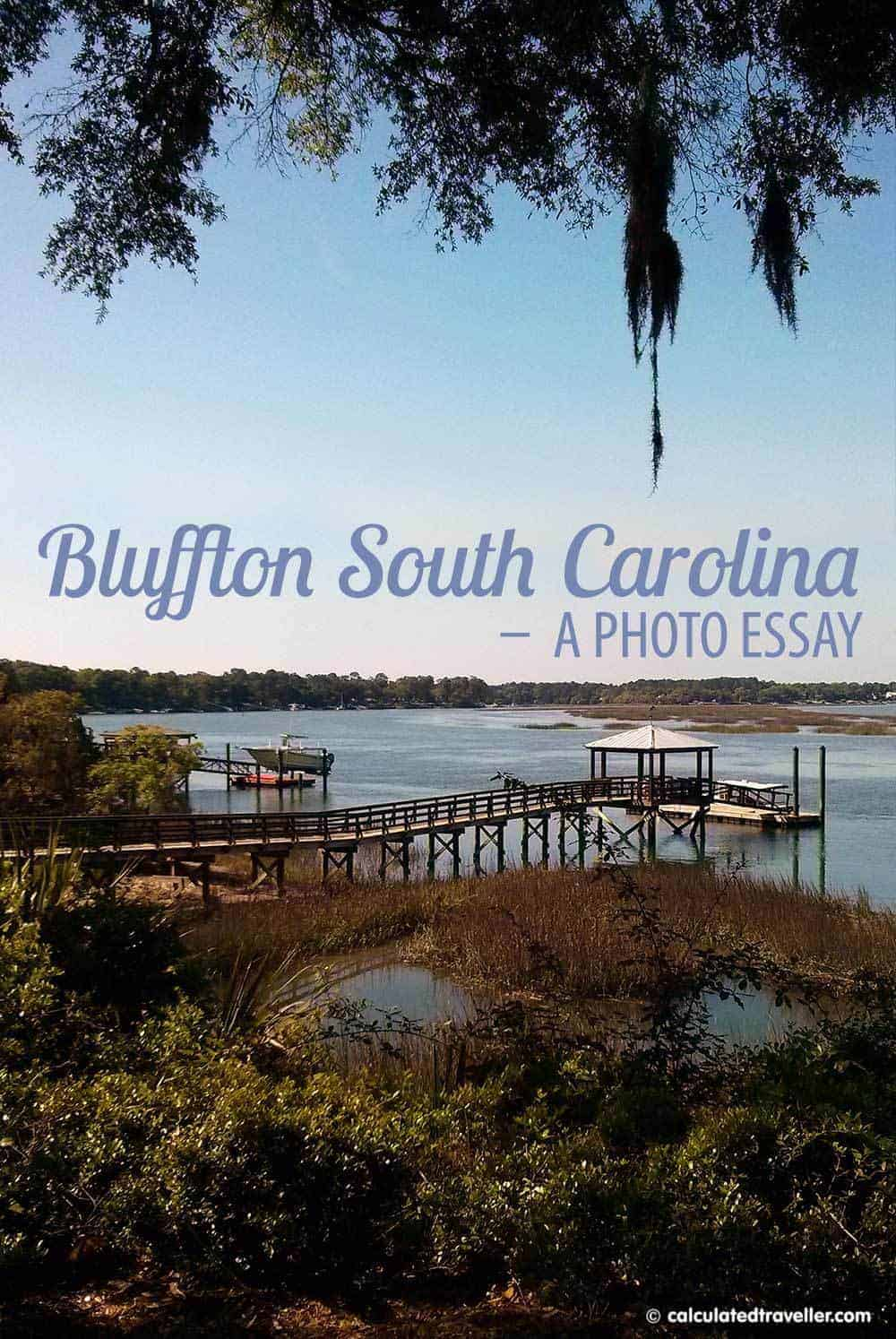 "A ""Charming"" Photo Essay of Bluffton South Carolina by Calculated Traveller"