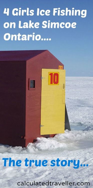 4 Girls Go Ice Fishing for the First Time: The Confession by Calculated Traveller