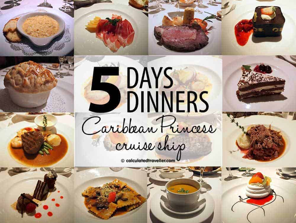 5 Days 5 Dinners --- Caribbean Princess Dining Review - Calculated Traveller
