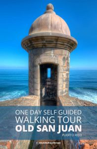 One Day Tour Itinerary for Old San Juan Puerto Rico by Calculated Traveller | #SanJuan #PuertoRico #tour #travel #walk