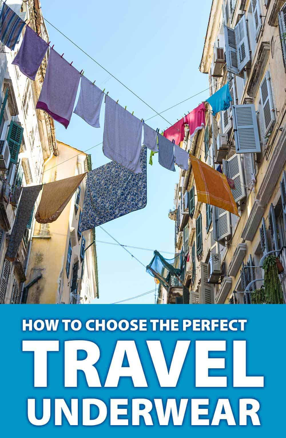 How to Choose the Perfect Travel Underwear by Calculated Traveller