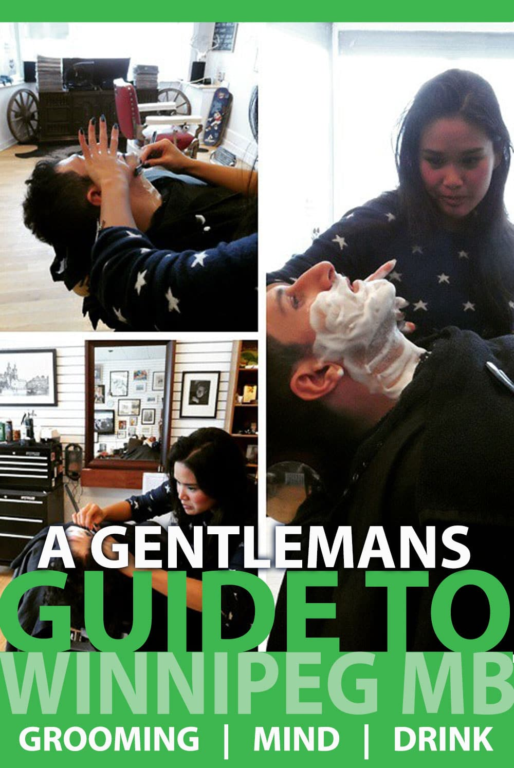A Gentleman's Guide in Winnipeg Manitoba by Calculated Traveller