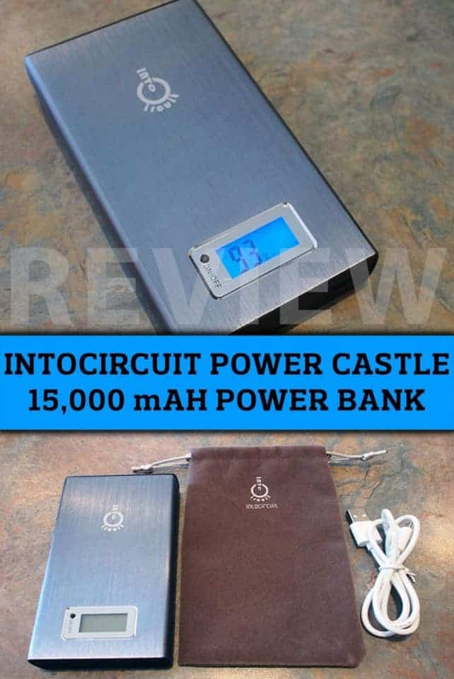 Intocircuit Power Castle 15,000 mAh Power Bank Review