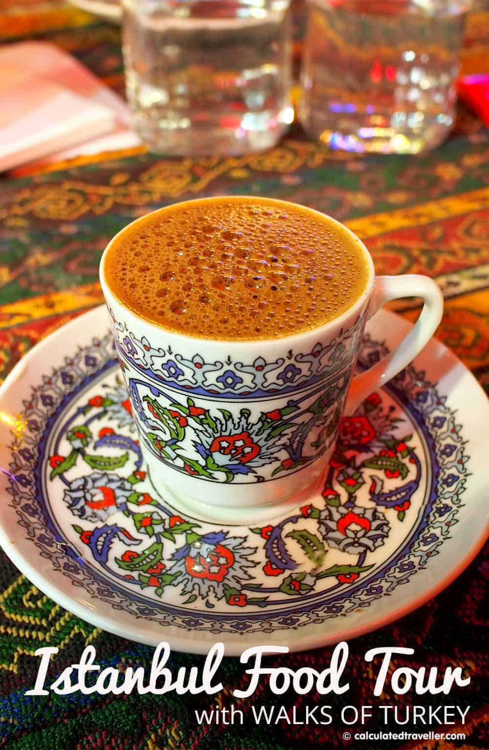 Eating Istanbul on an Istanbul Food Tour by Calculated Traveller | #food #tour #Istanbul #Turkey #coffee
