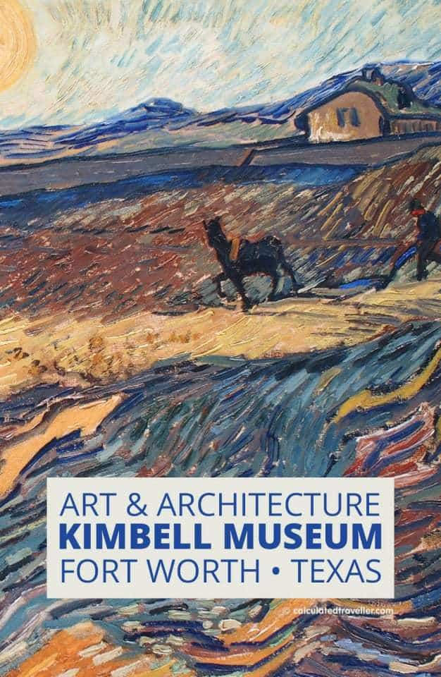 Art and Architecture of the Kimbell Art Museum Fort Worth Texas | Calculated Traveller