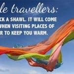 Quick Travel Tip #6 – Travel with a Shawl
