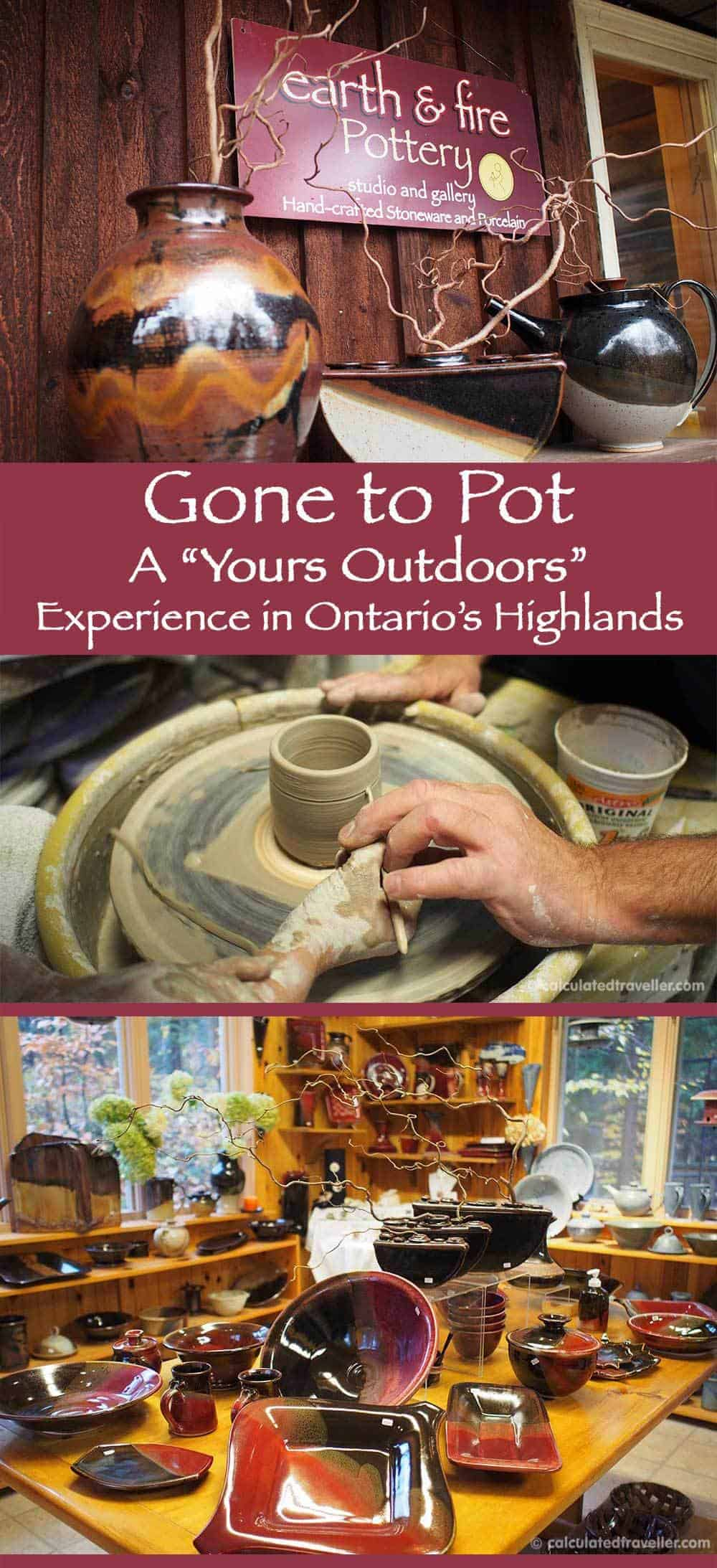 Gone to Pot. A Yours Outdoors Pottery Experience in Haliburton, Ontario's Highlands by Calculated Traveller