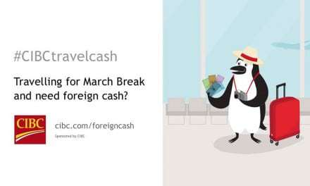 March Break is fast approaching are you ready? #CIBCtravelcash