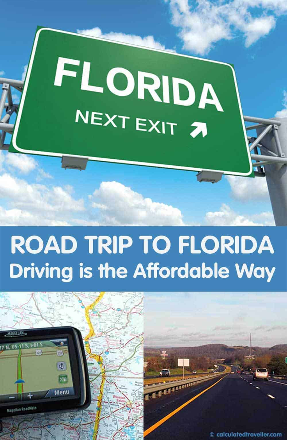 Road Trip to Florida: Driving is the Affordable Way | Calculated Traveller Magazine