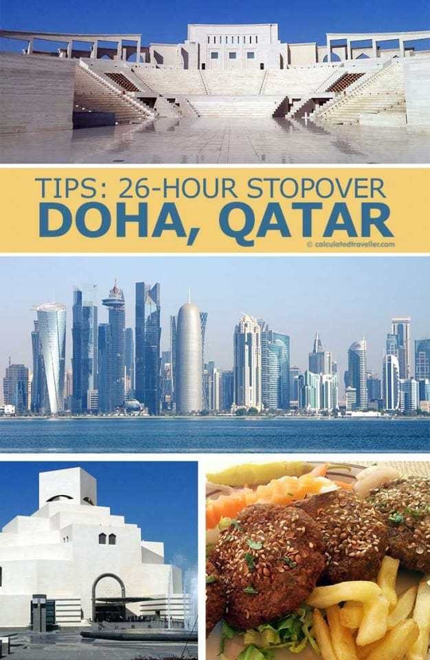 Tips for a 26-Hour Stopover Doha, Qatar by Calculated Traveller   #Doha #Qatar #travel #layover #airport #tips