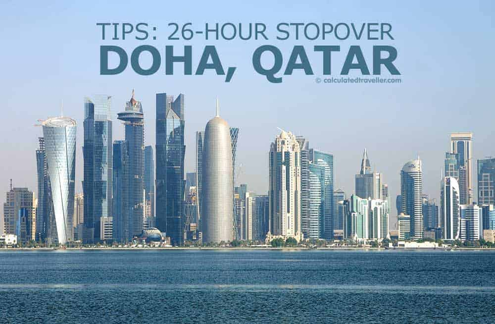 Tips For A 26 Hour Stopover Doha Qatar