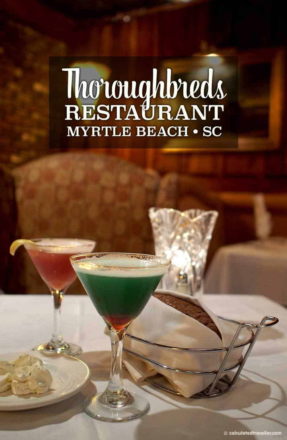 Fine Dining Thoroughbreds Restaurant, Myrtle Beach SC by Calculated Traveller