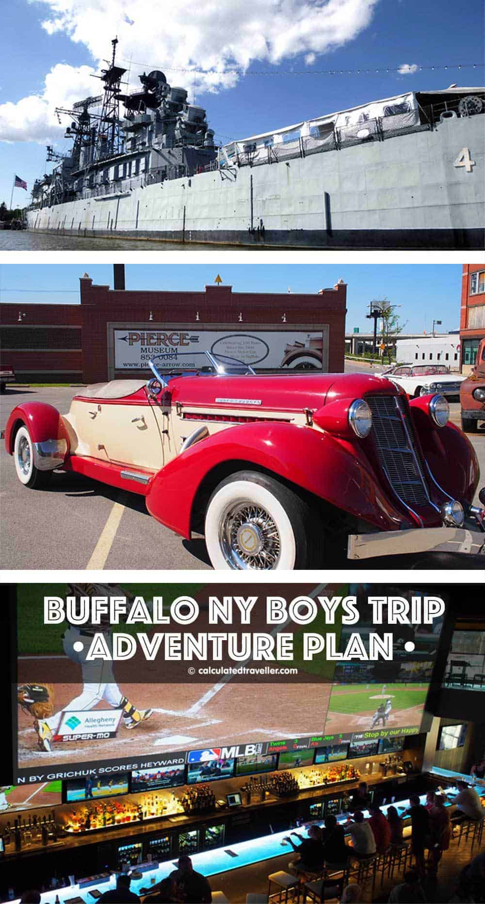 Buffalo NY Boys Trip Adventure Plan by Calculated Traveller.