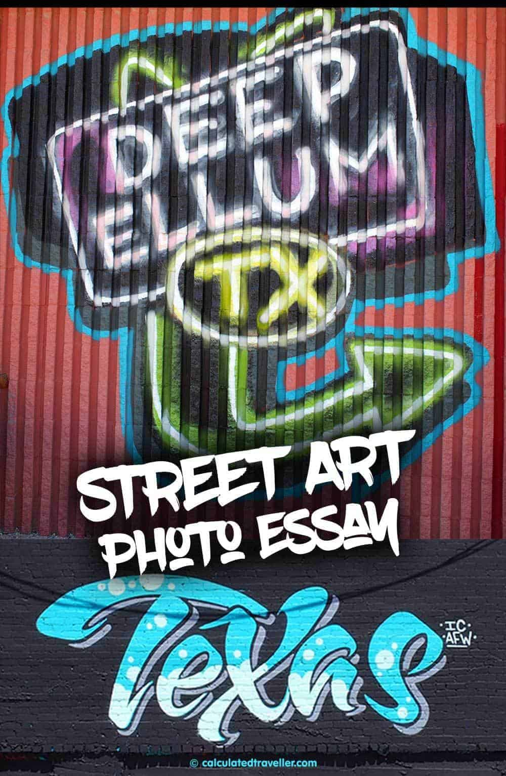 Street Art Photo Essay of Deep Ellum Dallas, Texas