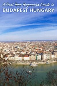 A First Time Beginners Guide to Budapest Hungary by Calculated Traveller