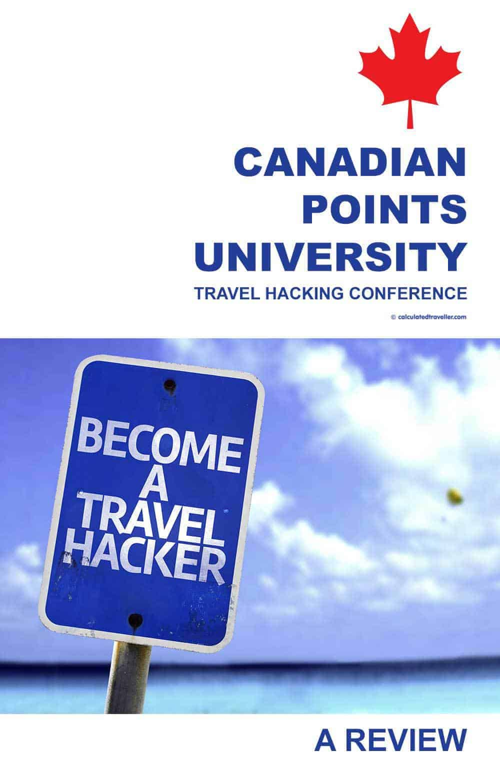 Canadian Points University #PointsUYYZ Travel Hacking Conference - A review by Calculated Traveller