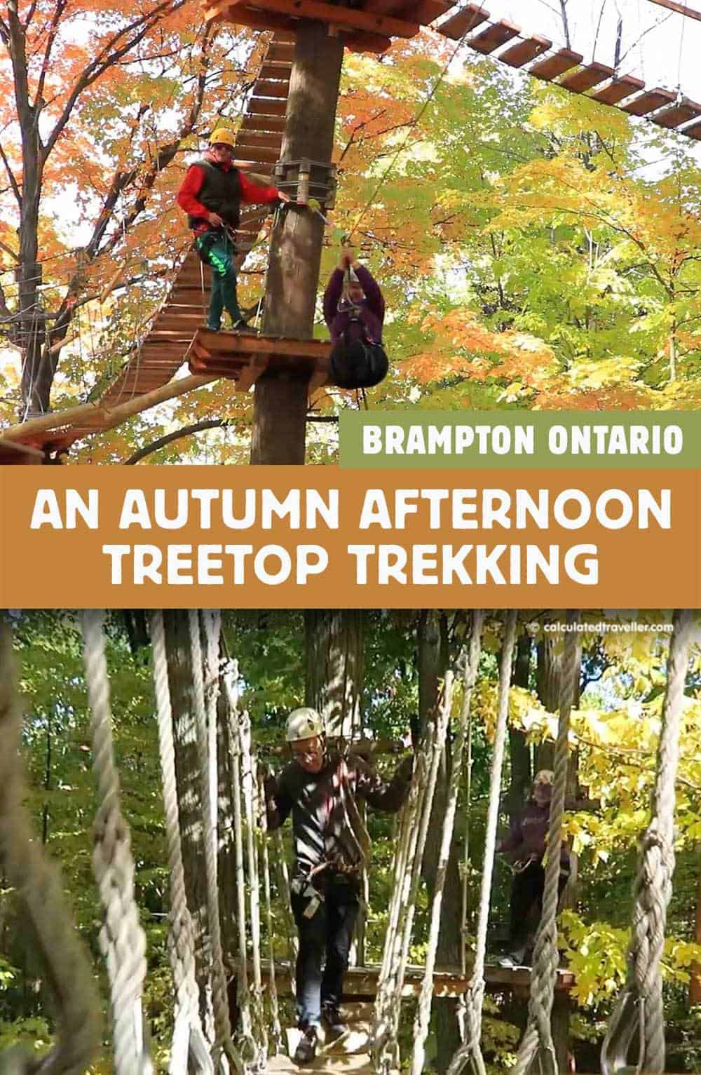 An Autumn Afternoon Treetop Trekking in Brampton Ontario a review by Calculated Traveller Magazine