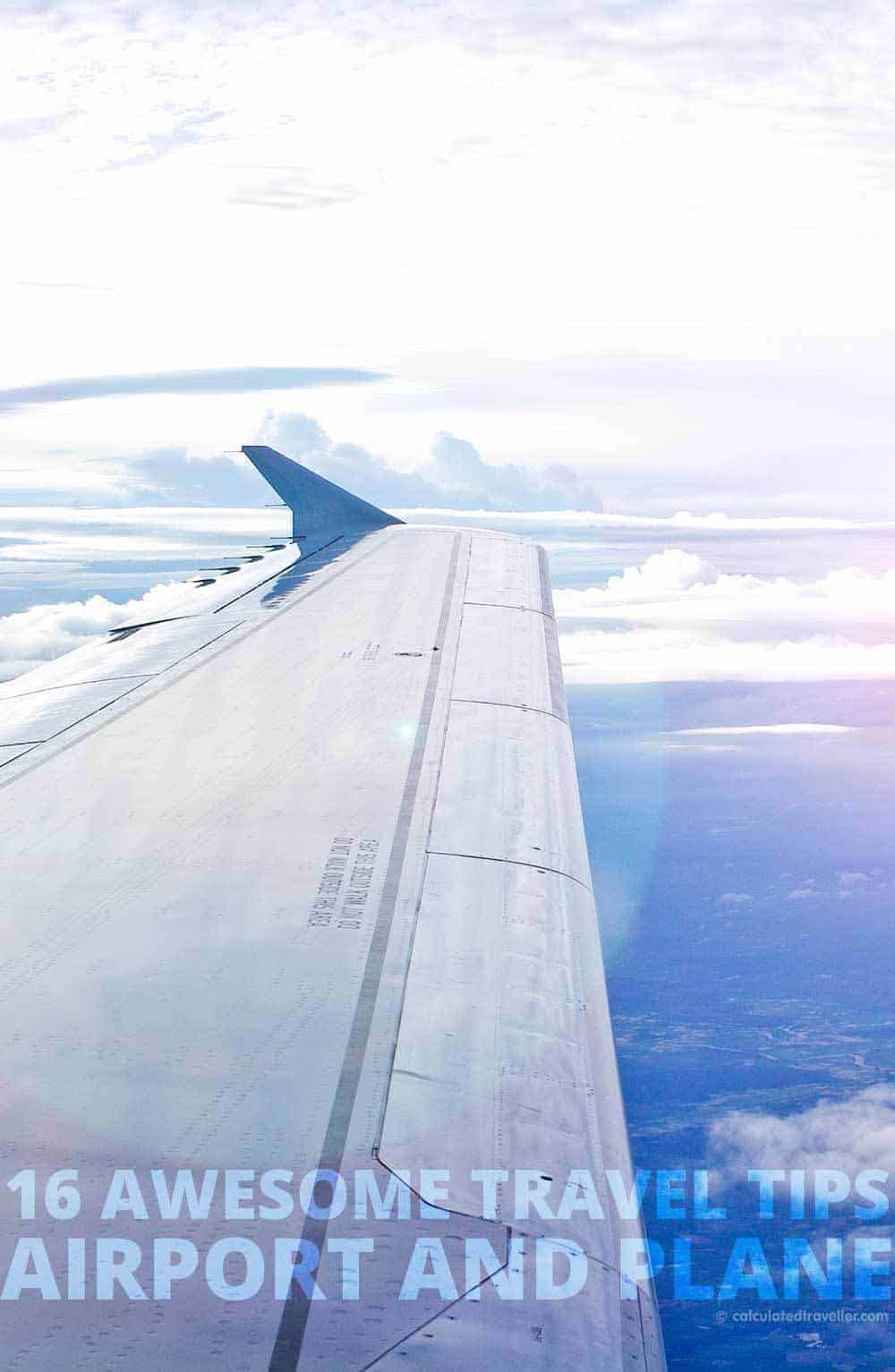 16 Awesome Airport and Airplane Travel Tips by Calculated Traveller Magazine