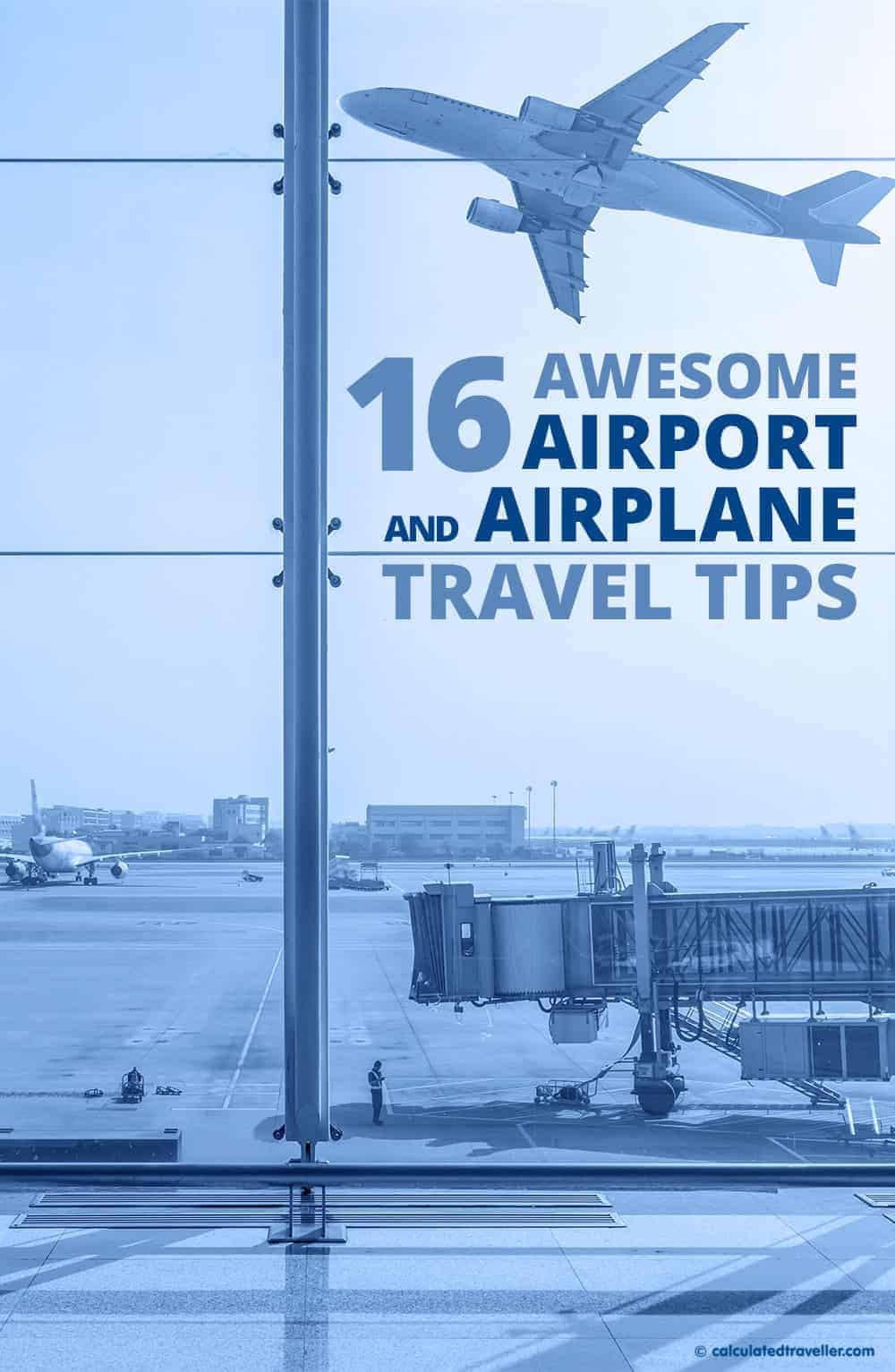 16 Awesome Airport and Airplane Travel Tips | TRAVEL | TIP | PLANE | AIRPLANE | AIRPORT