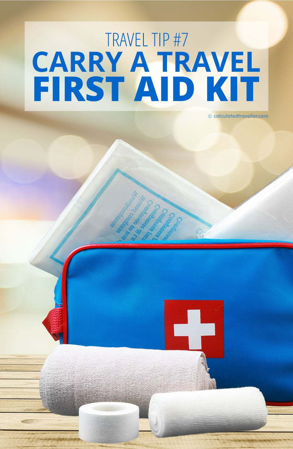 Calculated Traveller Travel Tip #7: Carry a Travel First Aid Kit
