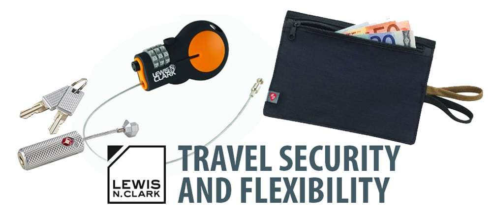 Travel Security and Flexibility with Lewis N. Clark