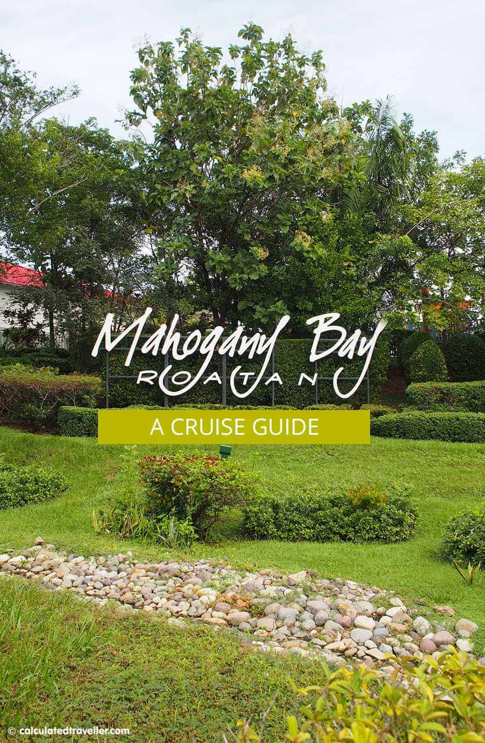 A Cruise Guide to Mahogany Bay Roatan Honduras by Calculated Traveller Magazine | #cruise #port #Roatan #Honduras #guide
