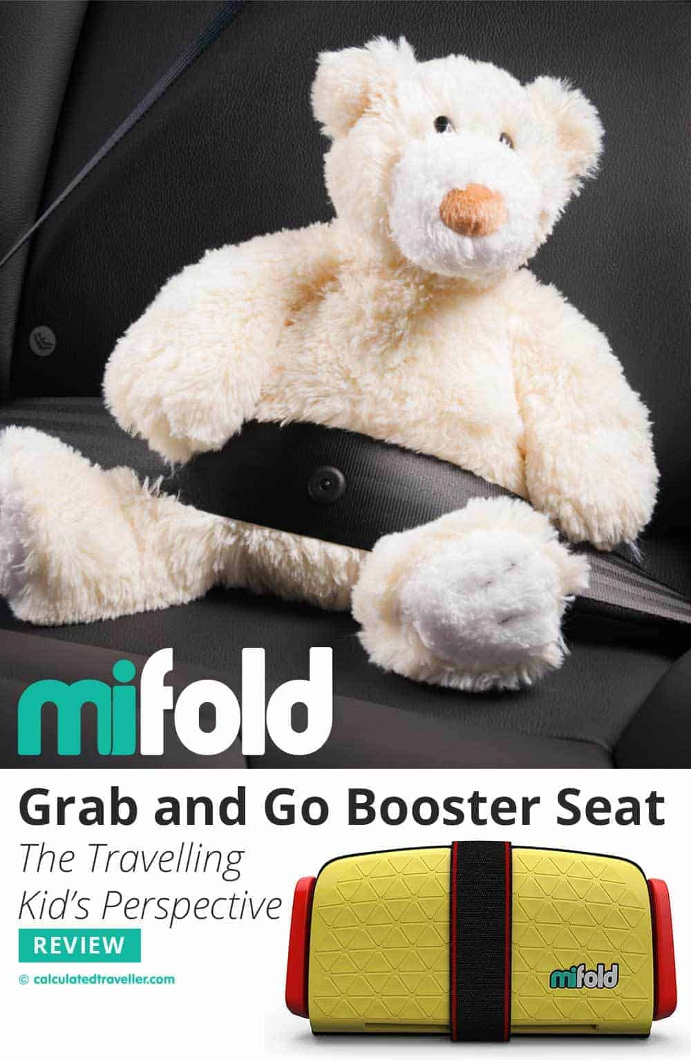 Product Review: mifold Grab-and-Go Booster Seat. The Travelling Kid's Perspective by Calculated Traveller