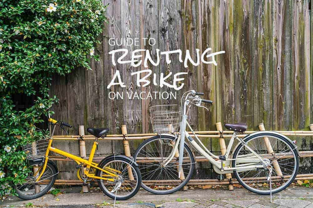 Guide to Renting a Bike on Vacation