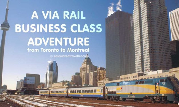 A VIA Rail Business Class Adventure from Toronto to Montreal