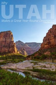Why Utah Makes a Great Year-Round Destination - Zion National Park