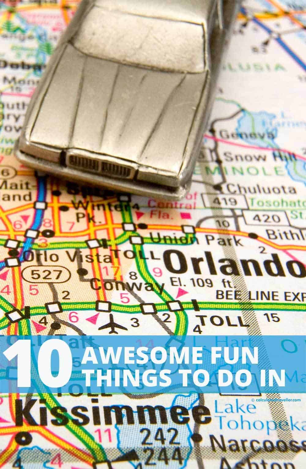 10 Awesome Fun Things to do Kissimmee Florida by Calculated Traveller #Kissimmee #Orlando #Florida #Family #Travel #ThingsToDo