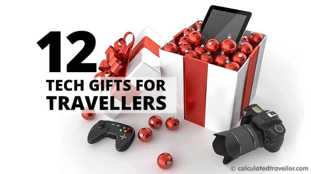 Twelve Great Tech Gifts for the Traveller on your List