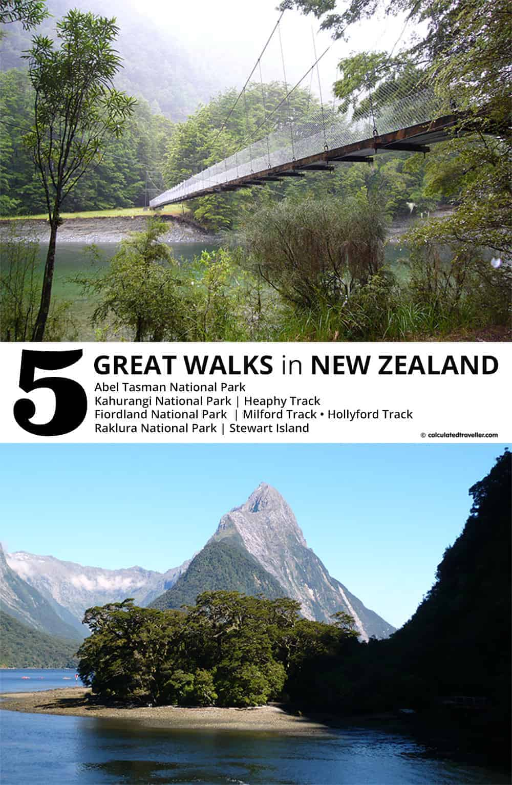 5 Great Walks in New Zealand to Enjoy | Calculated Traveller | #NewZealand #hiking #outdoor #tips #HowTo