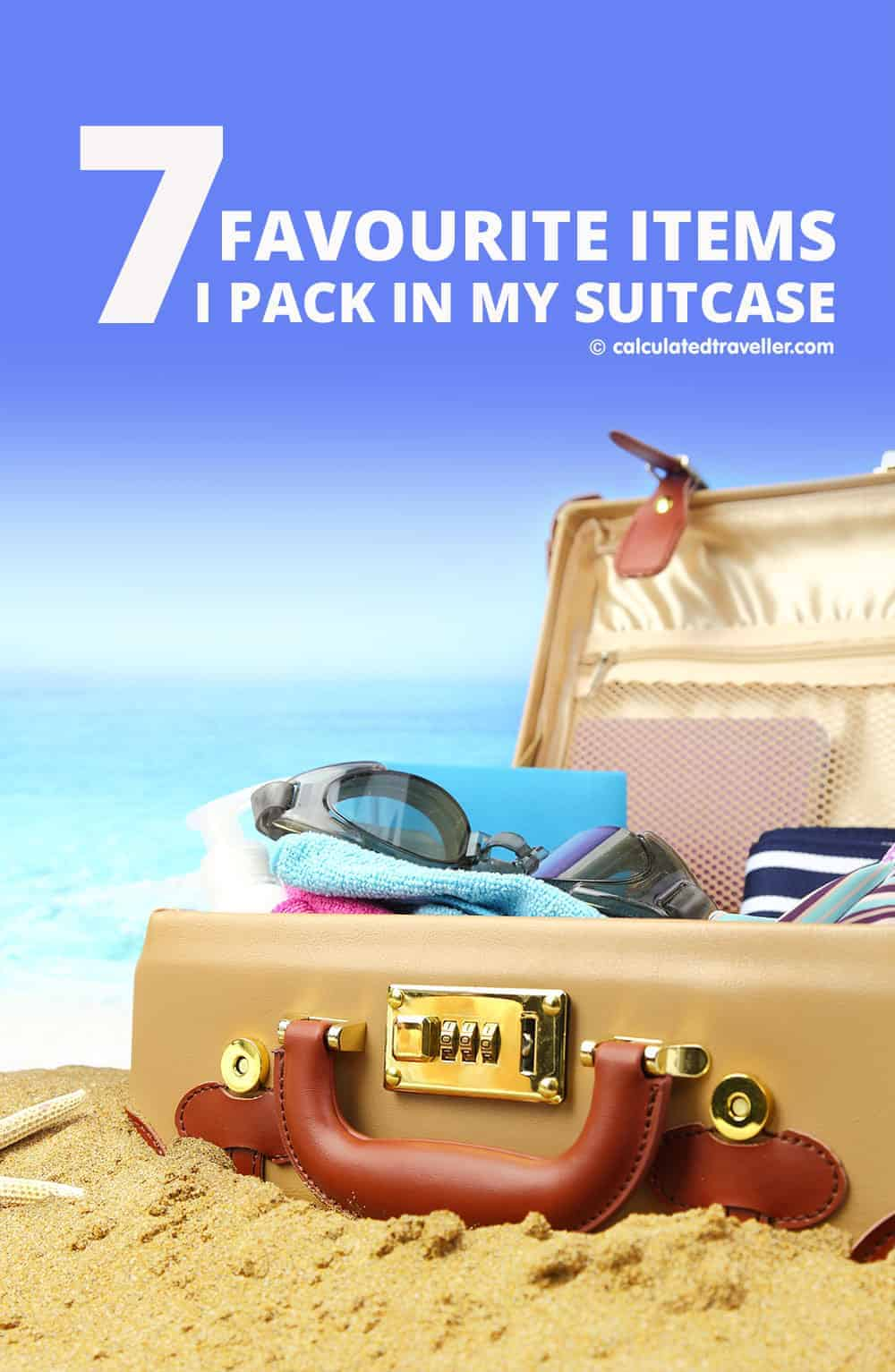 Seven Favourite Items I Pack in my Suitcase by Calculated Traveller | #pack #list #carryon #cruise #travel