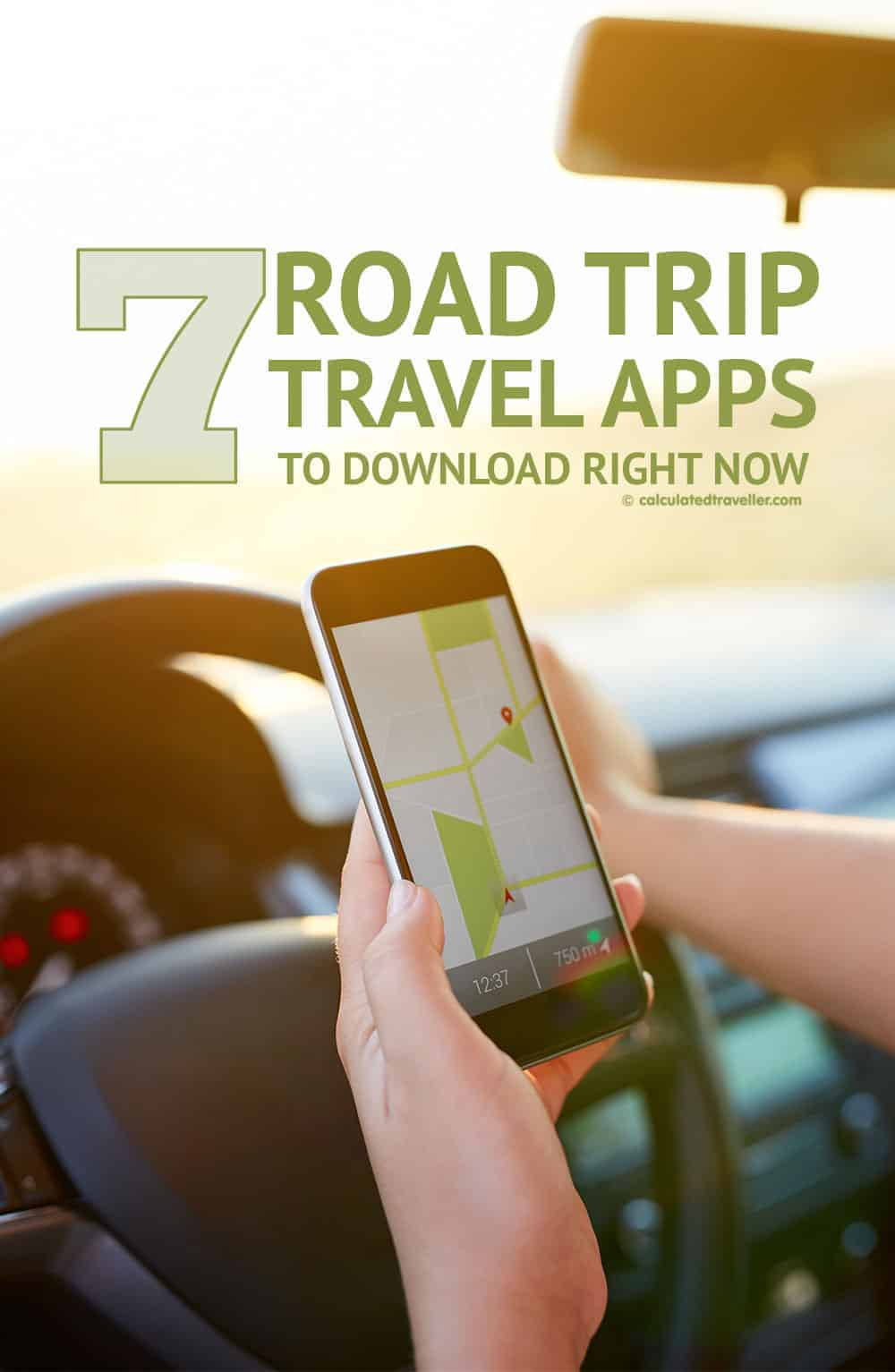 7 Road Trip Travel Apps You Need to Download Right Now by Calculated Traveller | #technology #RoadTrip #travel #app