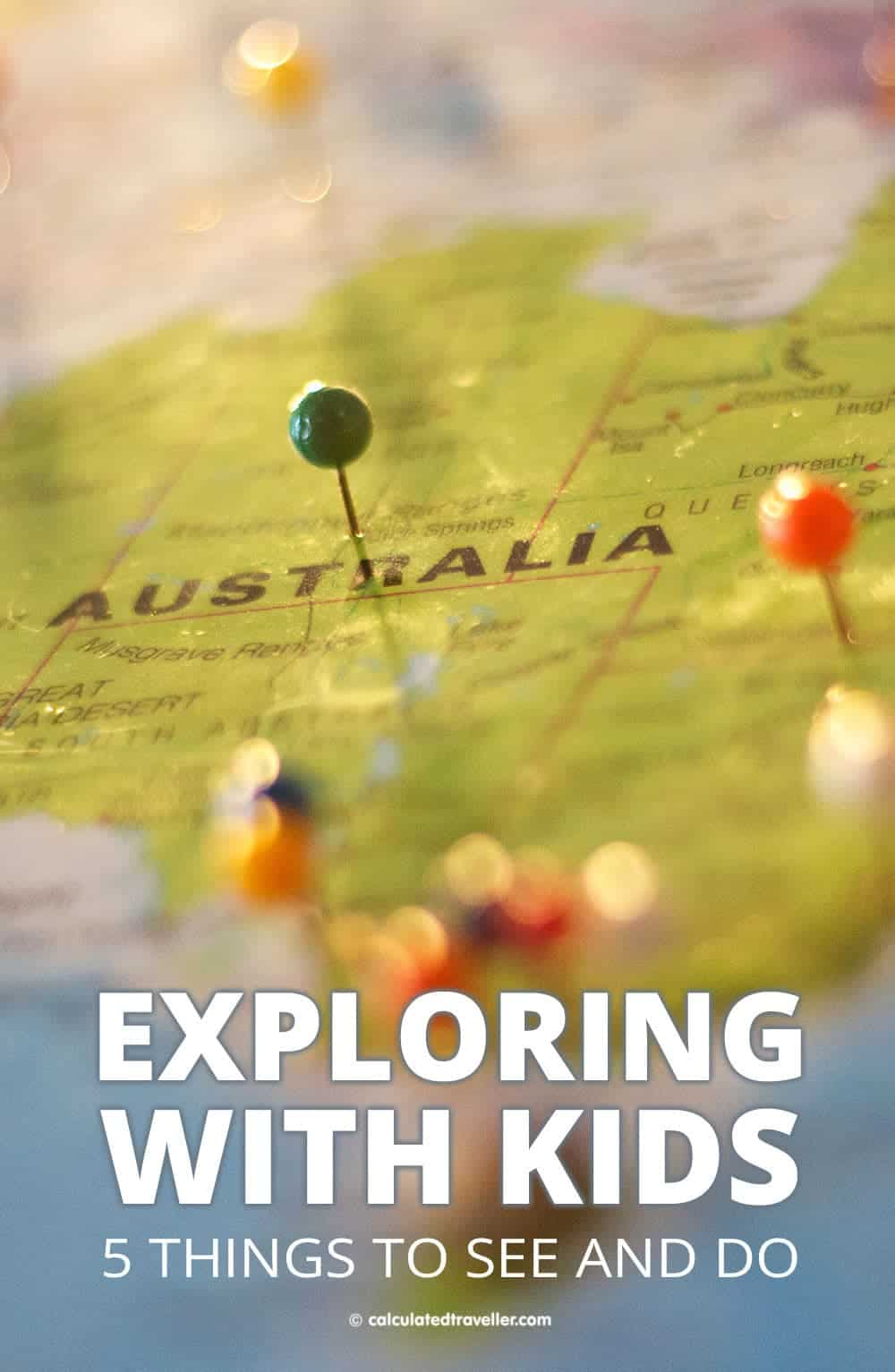 Exploring Australia with Kids - Five places to see and things to do   Calculated Traveller   #FamilyTravel #travel #Australia #kids