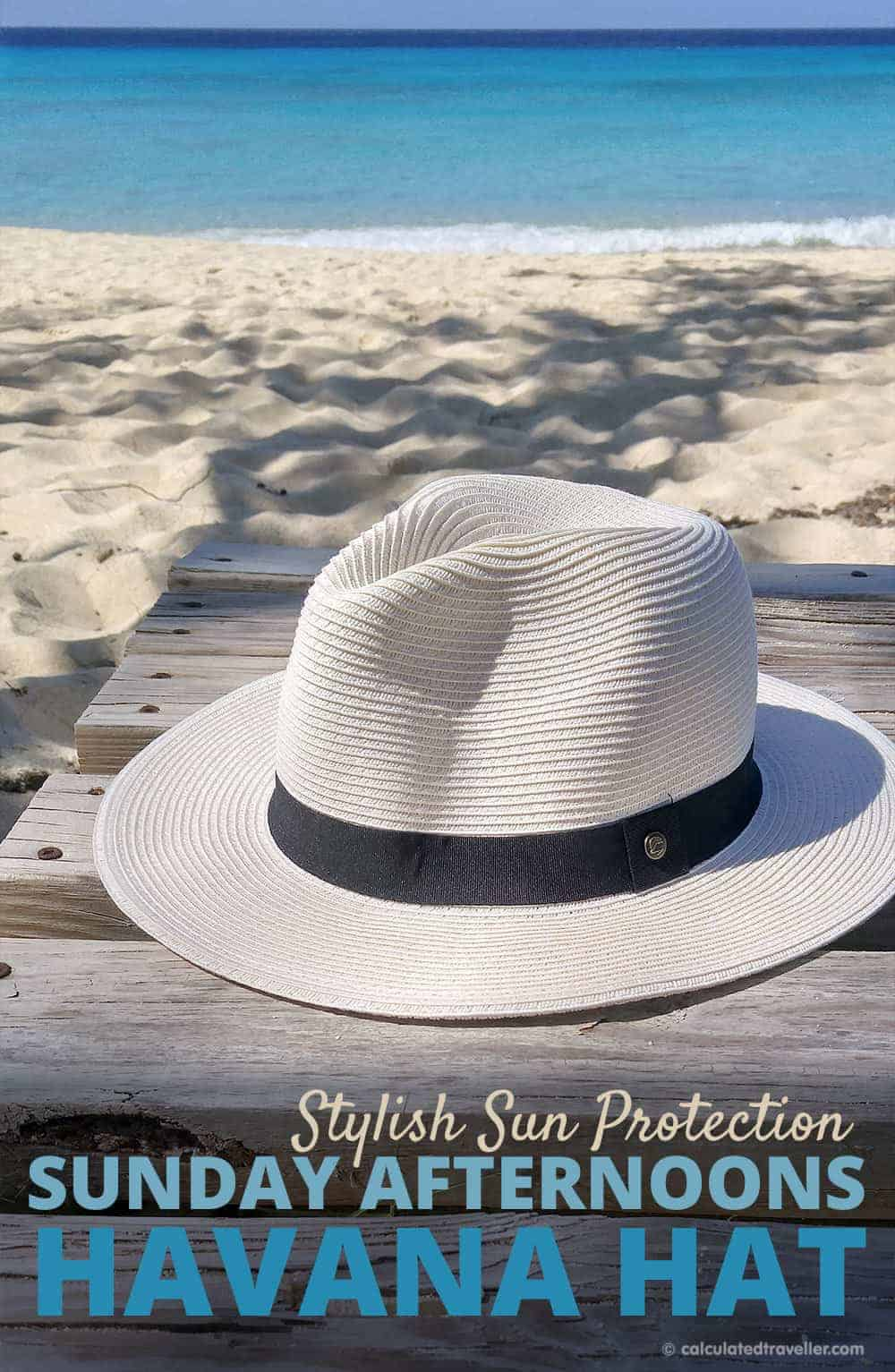 517bbe7677c20 Stylish Sun Protection with the Sunday Afternoons Havana Hat Review by  Calculated Traveller