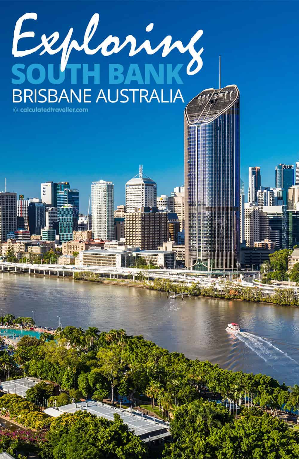 Exploring Brisbane's South Bank by Calculated Traveller   TRAVEL   FAMILY TRAVEL   BRISBANE   AUSTRALIA   SOUTH BANK   THINGS TO DO   WHAT TO SEE