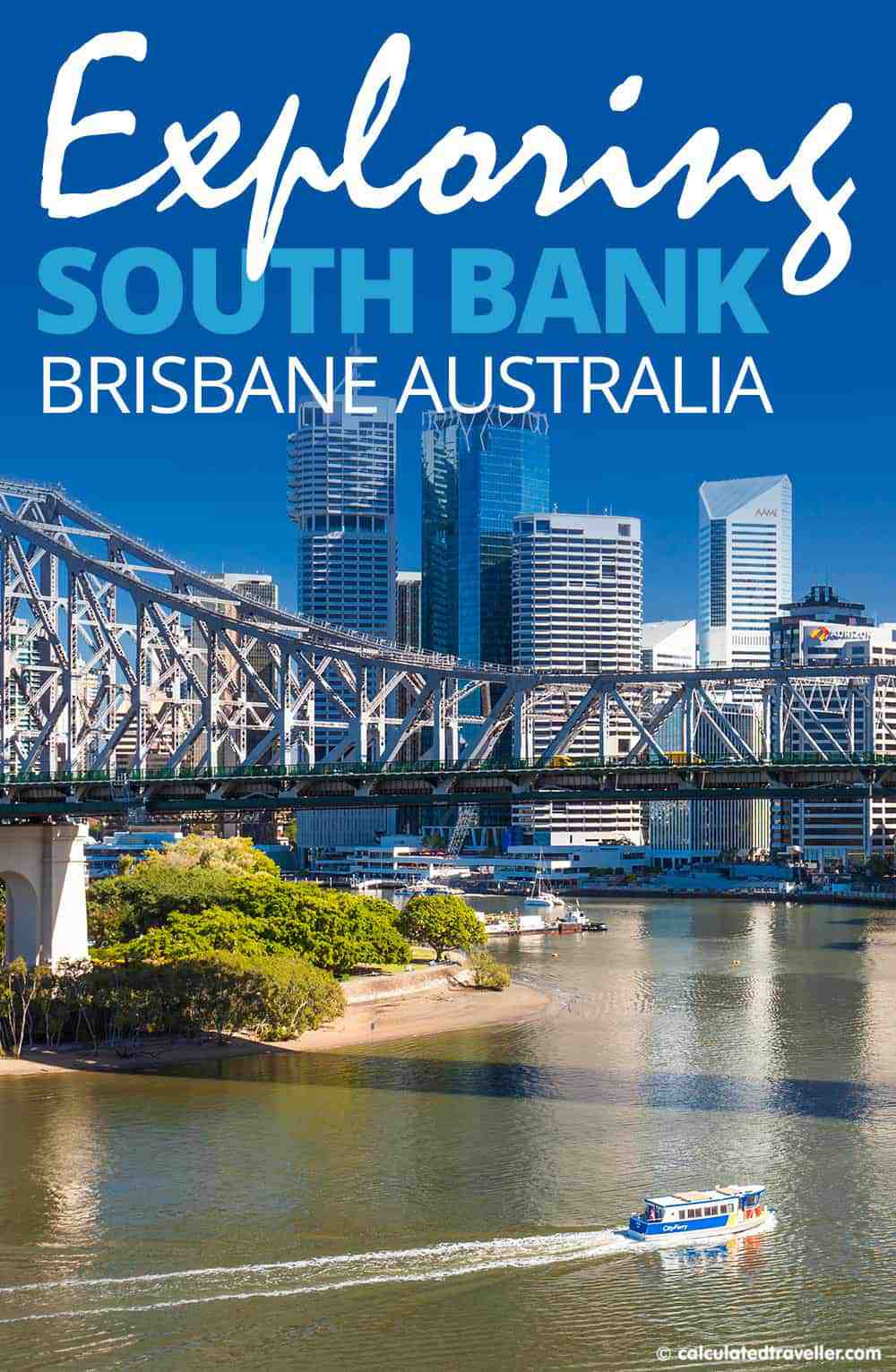 Exploring Brisbane's South Bank by Calculated Traveller | TRAVEL | FAMILY TRAVEL | BRISBANE | AUSTRALIA | SOUTH BANK | THINGS TO DO | WHAT TO SEE
