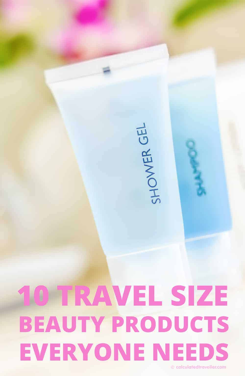 10 Travel Size Beauty Products Everyone Needs | Travel | Packing | Beauty | Toiletry | Products