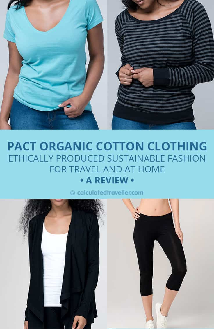 Pact Organic Cotton Clothing Review - Organic Sustainable Cotton Fashion for Travel | #travel #clothes #casual #fashion #style #review