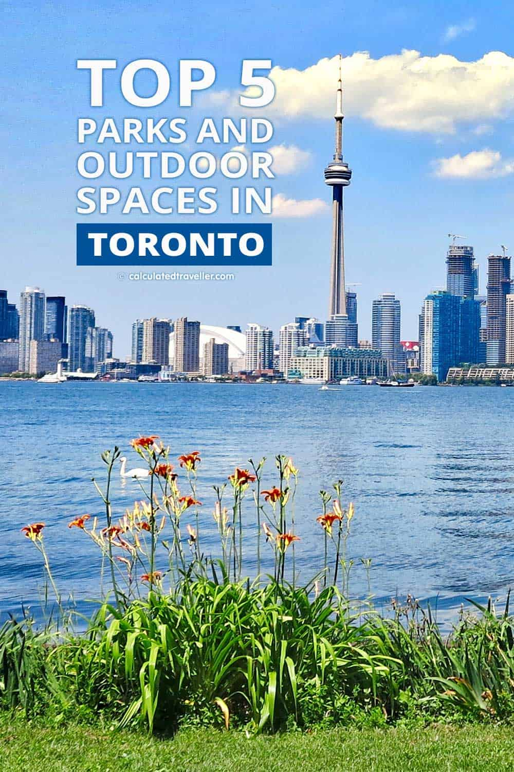 Top 5 Parks and Outdoor Spaces in Toronto | #Toronto #Ontario #travel #nature #outdoor #park #Canada