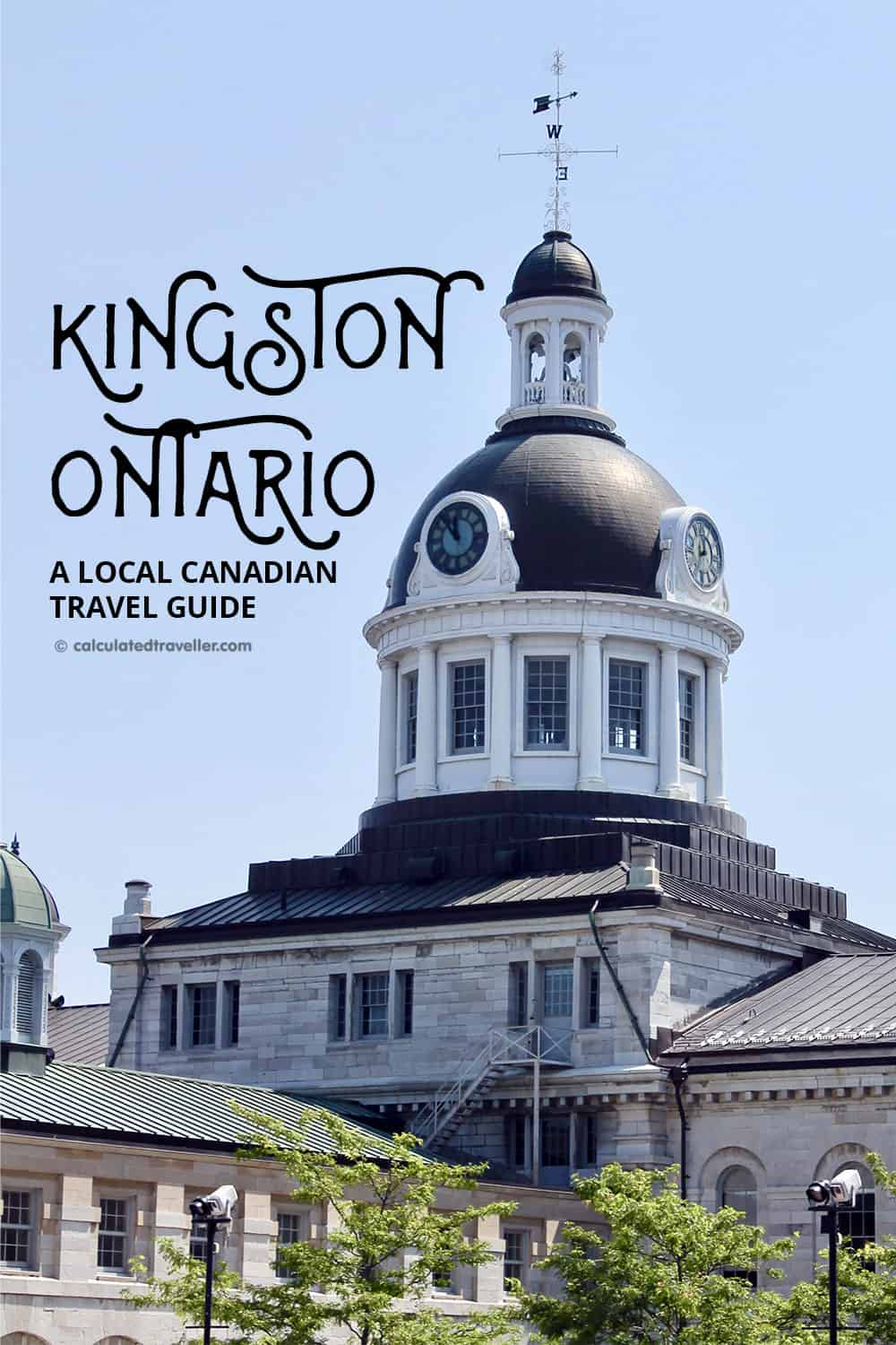 Welcome to the Limestone City of Kingston, Ontario | #travel #Kingston #Ontario #Canada