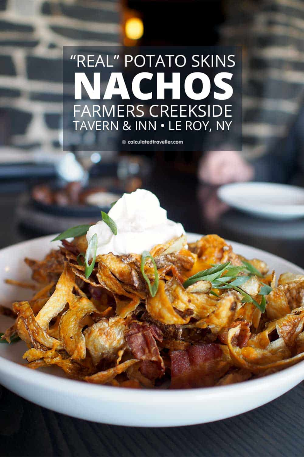 Farmers Creekside Tavern and Inn Le Roy New York. Real Potato Nachos. #restaurant #tavern #inn #potato #nachos #food #travel #NewYork #LeRoy