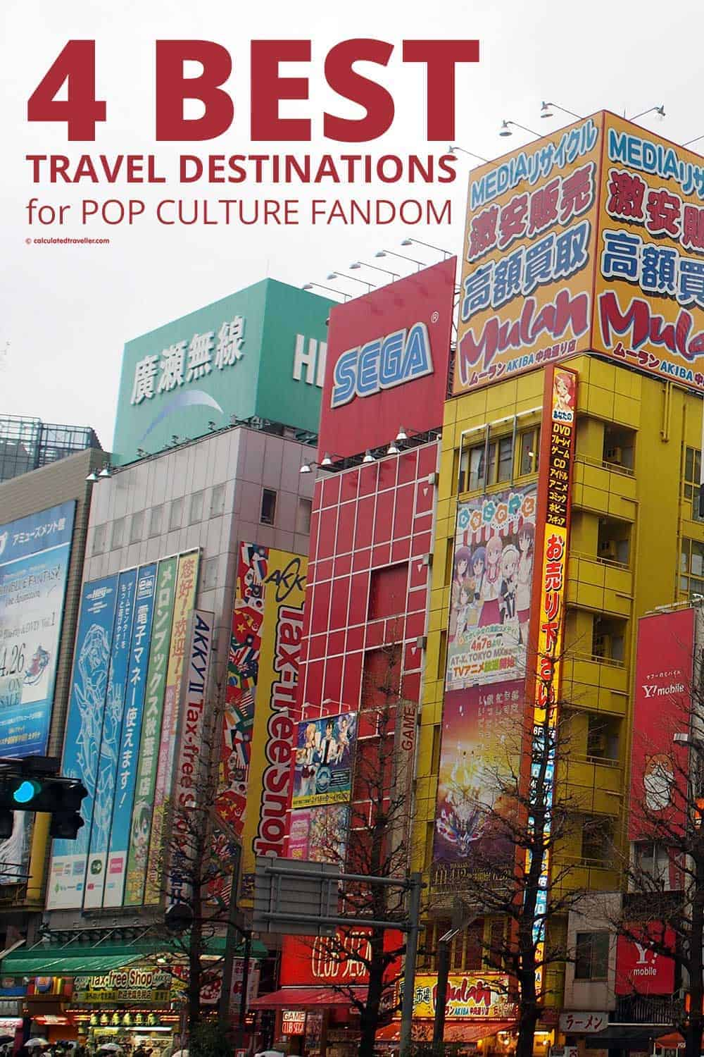 "The Four Best Travel Destinations for Pop Culture Fandom. Akihabara ""Electric City"" in Tokyo Japan is the place to go for all things anime"